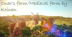 Onar's farm/Medieval farm Minecraft Map & Project