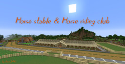 Horse Stable & Horse Riding Club Minecraft Map & Project