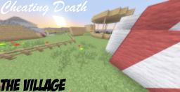 Cheating Death Adventure map [FOR MINECRAFT 1.5 OR ABOVE!] Minecraft Map & Project