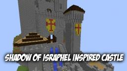 Shadow of Israphel inspired castle (Unfinished) Minecraft Map & Project