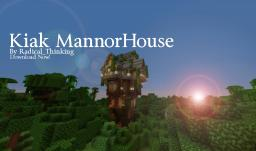 ~Kiak Mannorhouse }{ Download Link }{ By Radical_Thinking~ Minecraft Map & Project