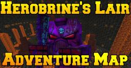 Herobrine's Lair - Adventure Map(10 bosses, secret areas, custom mobs, shops,gear)