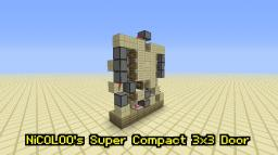 NiCOLOO's Super Compact 3x3 Door ! [1.5 ready]