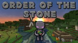 Order of The Stone (Minecraft Adventure) Minecraft Project