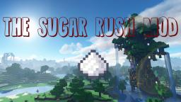 [1.5.1][Modloader]The Sugar Rush Mod Minecraft Mod