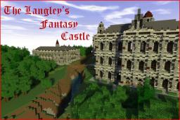 The Langley's Fantasy Castle Minecraft