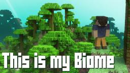 This is My Biome Minecraft Map & Project