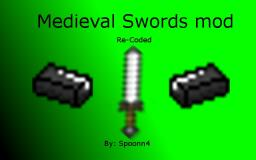 Medieval Swords Mod [Re-Coded] Minecraft Mod