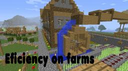 Efficient Farms (top efficiency to your farms!) Minecraft Map & Project