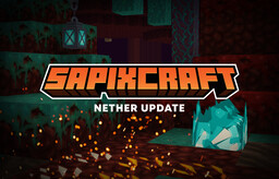 🔶 Sapixcraft  |  1.16  |  512x - 16x Minecraft Texture Pack