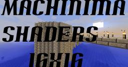 Machinima Shaders