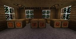 BREAKFAST TIME MOD [1.4.7] [!!!100 DOWNLOADS!!!] Minecraft