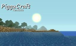 [16x|1.6.2] PigguCraft Realistic Minecraft
