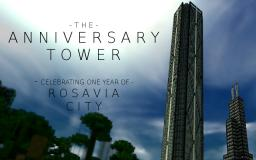 The Anniversary Tower - One year of Rosavia City Minecraft Map & Project