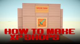 How to make XP-Shops in Minecraft Minecraft Blog