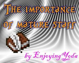 {Popular Reel} The importance of mature staff Minecraft
