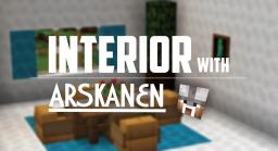 INTERIOR with Arskanen - Part 1! Minecraft Map & Project