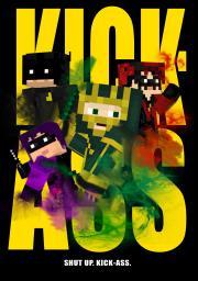 KICK-ASS - A Minecraft Poster Minecraft Blog