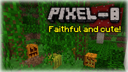 [8x8] PIXELATE (1.8.9) - Faithful and cute! Minecraft Texture Pack