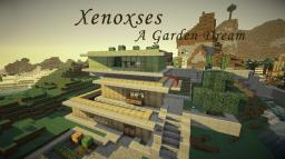 Xenoxses - A Garden Dream | A Modern House Minecraft