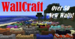 WallCraft: 50+ New Walls! [Forge 1.5.1] Minecraft
