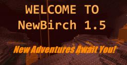 NewBirch 1.5 [Coming back in 1.9] Minecraft Texture Pack