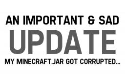 An Important & Sad Update Minecraft Blog
