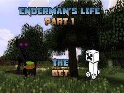Enderman's Life PART 1 Minecraft Blog