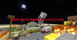 Black Ops II Zombies [NUKETOWN] Minecraft Map & Project