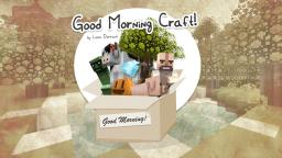 Good Morning Craft! 4.95 Minecraft Texture Pack