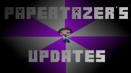 Papertazer's Updates! Minecraft Blog