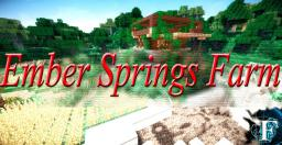 Embersprings Farm Minecraft Map & Project