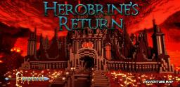 Herobrine's Return (1.5 Minecraft Adventure Map) Minecraft Project