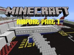 Biggest Airport in minecraft Minecraft
