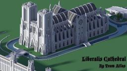 The Cathedral of Liberalis - by Team Atlas