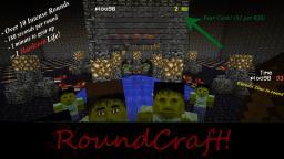 RoundCraft! Minecraft Map & Project