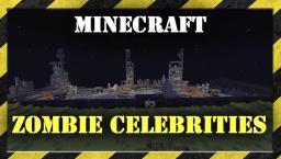 Spawn you favorite Minecraft Zombie Celebrities !!! 1.5 Minecraft Project