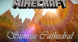 Sunrise Cathedral -Download and Cinematic- Minecraft