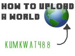How To Upload A World Minecraft Blog