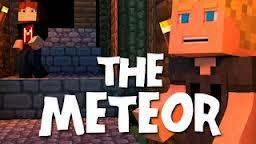 The Meteor (Animation) Minecraft Blog