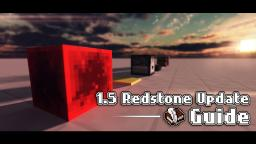 The 1.5 'Redstone Update' Guide! Minecraft Blog