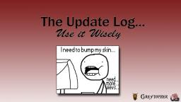The Update Log - Use it Wisely Minecraft Blog