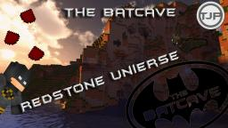 The Batcave - The Redstone Universe V1.0 Minecraft Map & Project