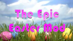 The Epic Easter Mod Minecraft Mod