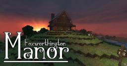 Foxworthington Manor Minecraft Map & Project
