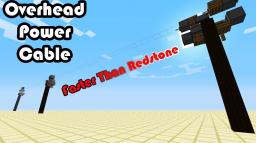 Overhead Power Line [Faster Than Redstone] Minecraft Map & Project