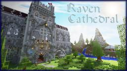 Raven Cathedral Minecraft Map & Project