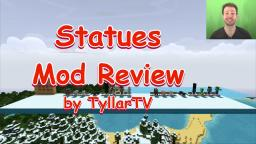 Statues Mod Review by TyllarTV Minecraft Blog Post