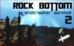 Rock Bottom: Underwater Survival 2 Minecraft Map & Project