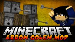 Minecraft: Arrow Golem Mod Minecraft Blog Post